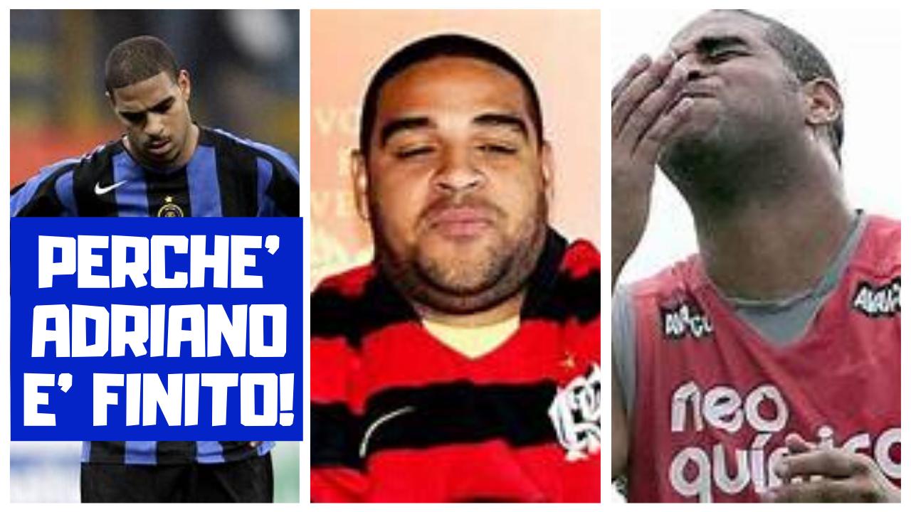 PERCHE ADRIANO E FINITO - Perchè la carriera di Adriano è finita?